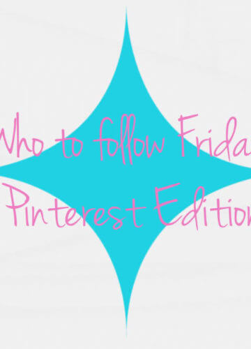 Who to Follow Friday {Pinterest Edition}