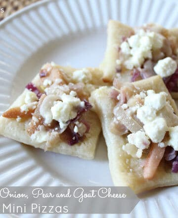 Party Appetizer: Caramelized Onion, Pear and Goat Cheese Mini Pizzas