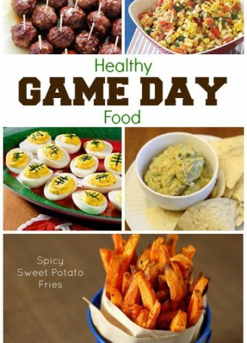 Healthy Game Day Food
