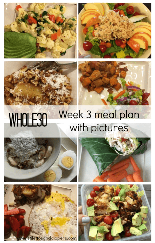 Whole 30 Meal Plan with Pictures, Week 3 Progress