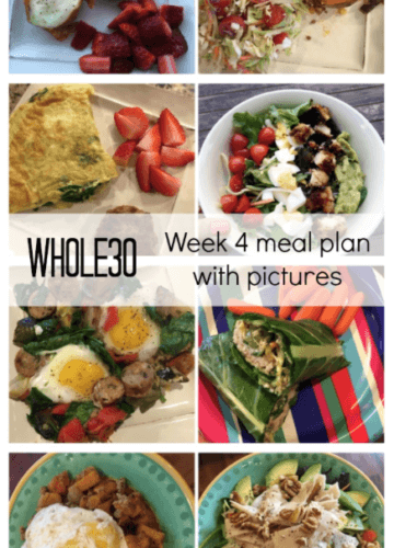 Whole30: Week 4 Progress and Meal Plan