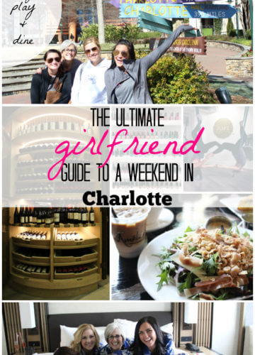 The Ultimate Guide to a Charlotte Girls Weekend