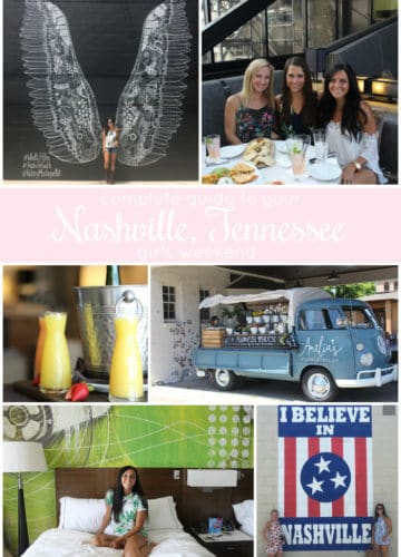 Complete Guide to a Nashville Girls Weekend!