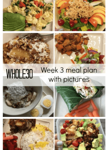 Whole30: Week 3 Progress and Meal Plan