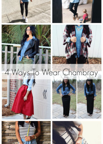 4 Ways To Wear a Chambray Shirt