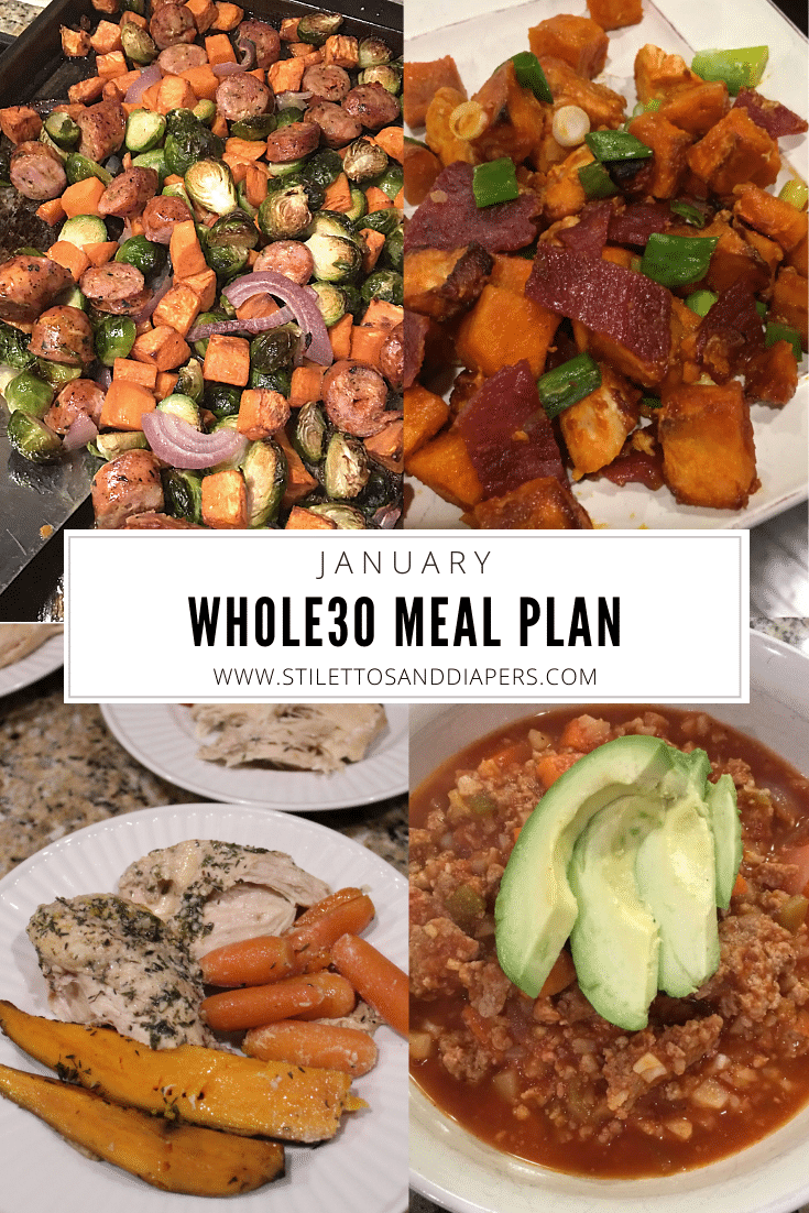 January Whole30 Meal Plan, Stilettos and Diapers