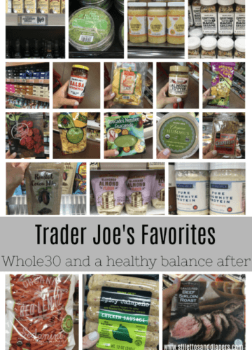 Whole30 Trader Joe's Favorites, Life After Whole30, Healthy eating, paleo