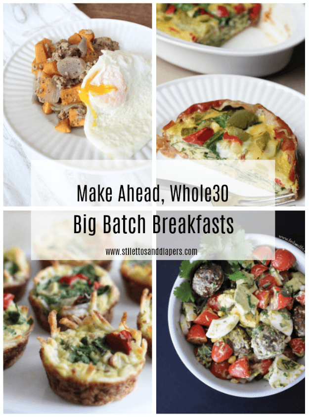 Simple, make ahead, Whole30 big batch breakfasts via Stilettos and Diapers