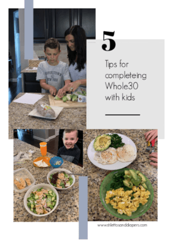 5 Tips for Whole30 with Kids, Stilettos and Diapers