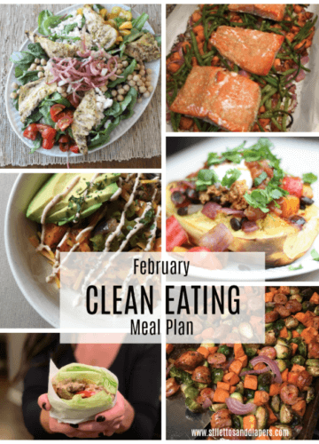 February Clean Eating Meal Plan, Stilettos and Diapers