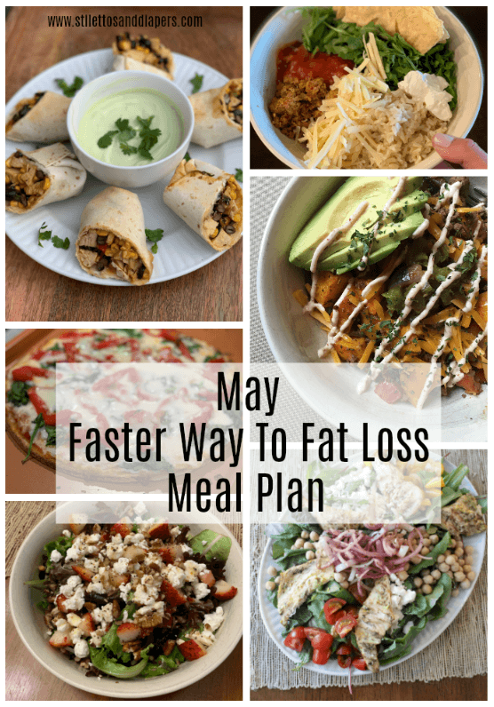 May Meal Plan, Faster Way To Fat Loss Meal Plan, Stilettos and Diapers