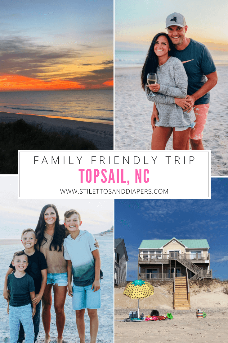 Topsail NC Family Vacation