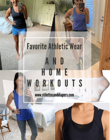 Athletic Wear and Favorite At Home Workouts
