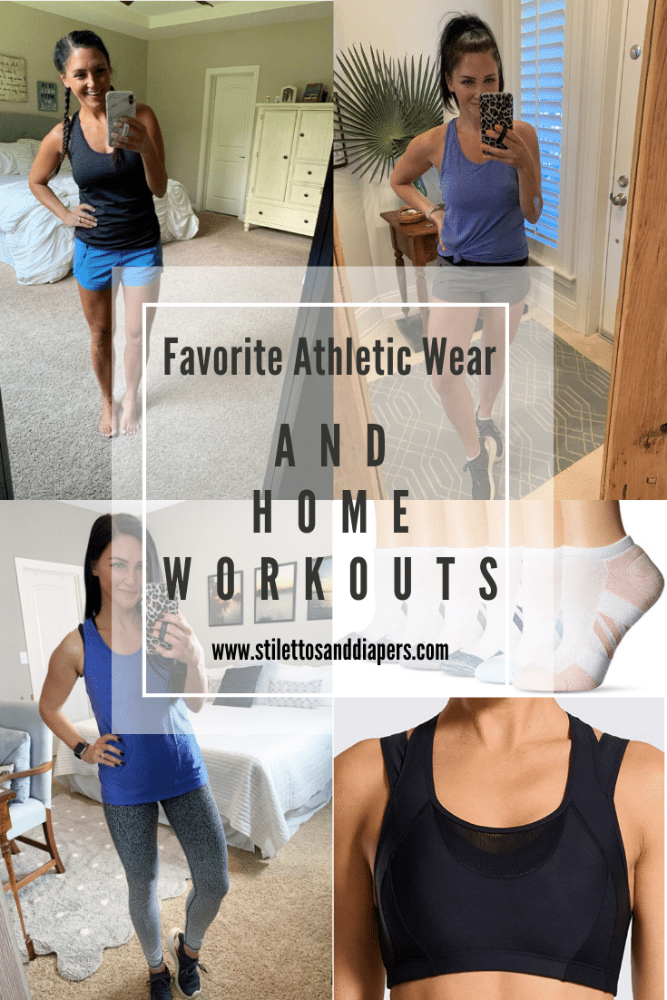 Favorite Athletic Wear and HOME WORKOUTS, Stilettos and Diapers