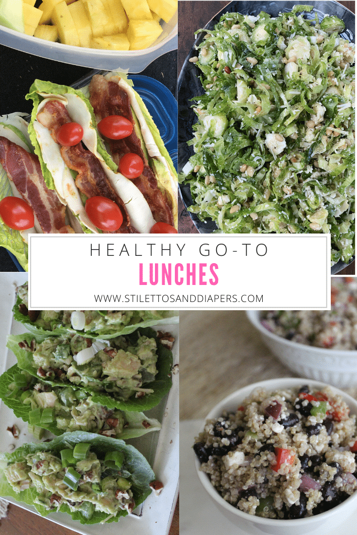 Healthy Go To Lunches, Stilettos and Diapers