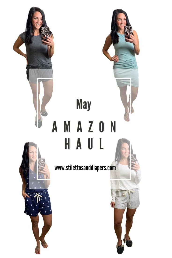 May Amazon Haul 2020, Stilettos and Diapers, Molly Wey