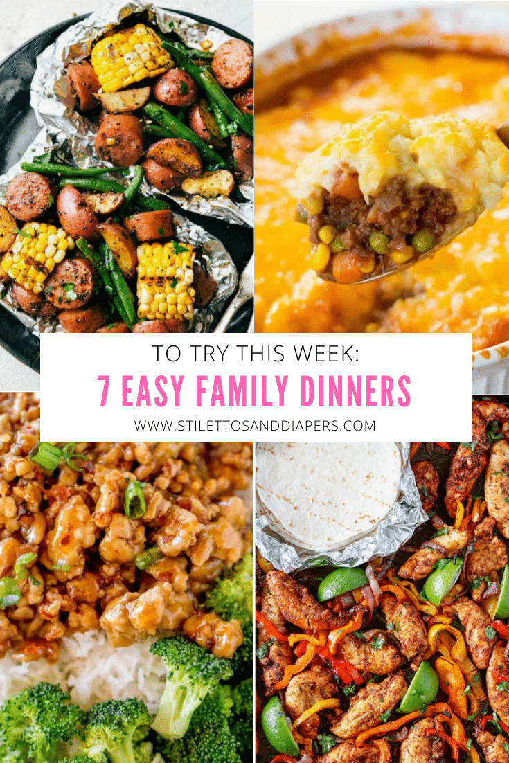 7 Easy Family Dinners, Stilettos and Diapers