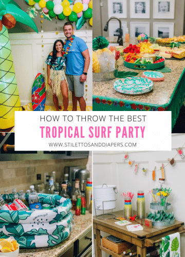 Tropical Surf Party Theme, Tropical Party Food, Stilettos and Diapers, Adult Party Idea