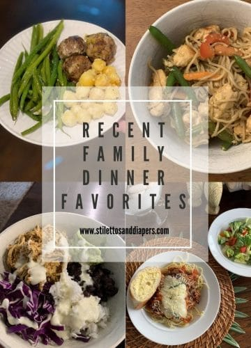 Recent Family Dinner Favorites, Stilettos and Diapers