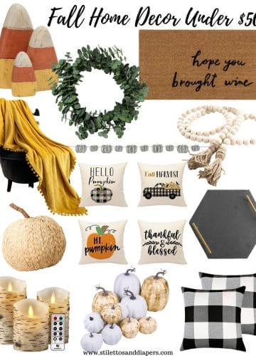 Fall Home Decor Under $50, Stilettos and Diapers
